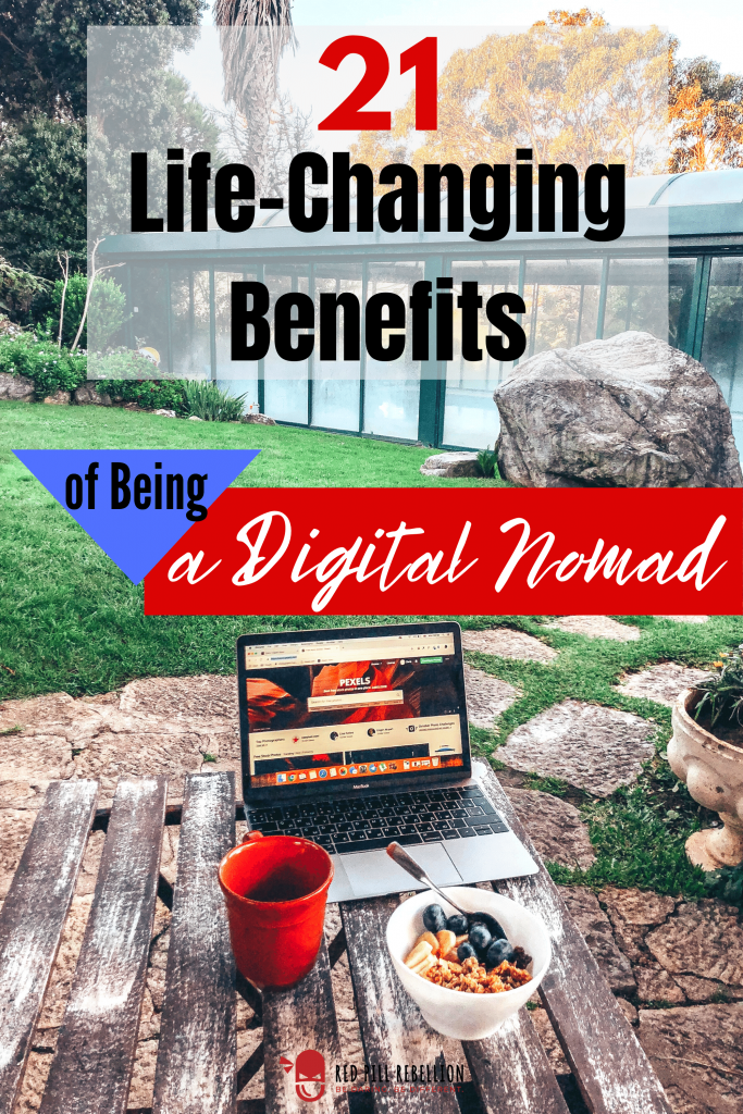 21 Life-Changing Benefits of Being a Digital Nomad