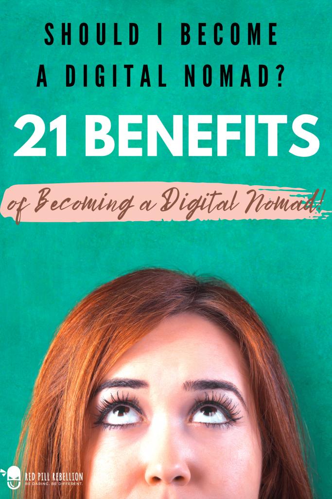 Should I Become a Digital Nomad?: 21 Benefits of Remote Work