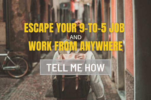 Ditch Your 9-to-5 and Work from anywhere